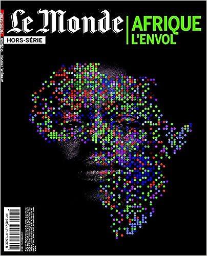 Livre Le Monde, Hors-série : Afrique pdf epub