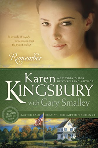 Remember redemption book 2 kindle edition by karen kingsbury remember redemption book 2 by kingsbury karen gary smalley fandeluxe Gallery