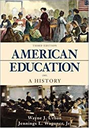 American Education: A History with the McGraw-Hill Foundations of Education Timeline