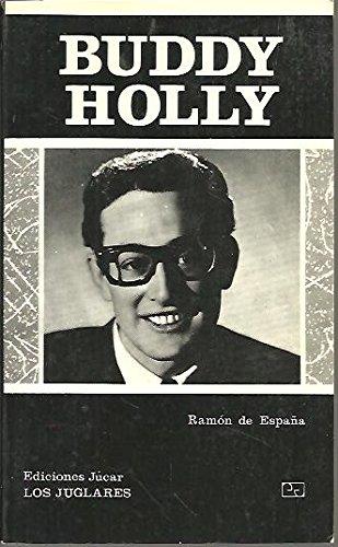 Buddy Holly. [Tapa blanda] by ESPAÑA, Ramón de.-: Amazon.es ...