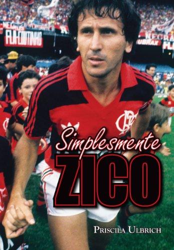Simplesmente Zico (Portuguese Edition)