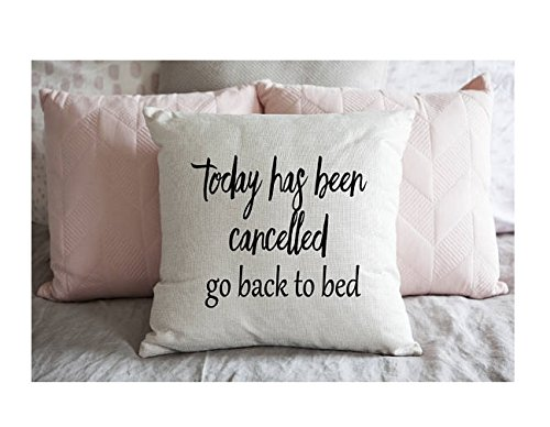 Today has been canclled go back to bed Cushion Cover - Home Decor - Illustrated Cotton Cushion Cover - Pillowcases - Gift for Her, Him - 16x16