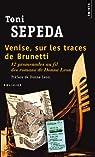 Venise, sur les traces de Brunetti : 12 promenades au fil des romans de Donna Leon par Sepeda