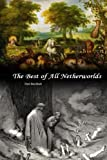 img - for The Best of All Netherworlds book / textbook / text book