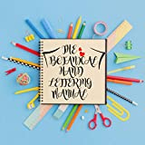 The Botanical Hand Lettering Manual: Draw Whimsical Designs and Decorative Scripts