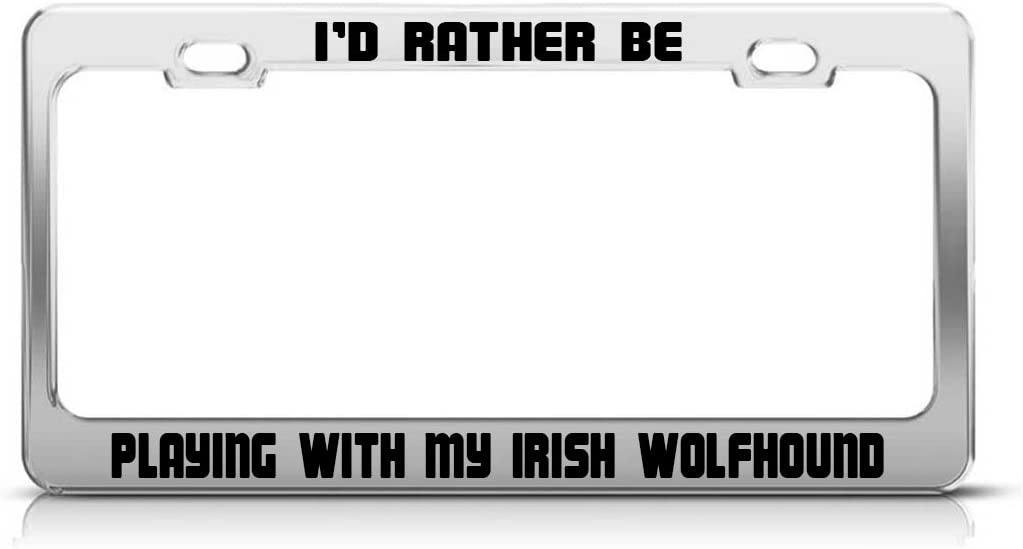 Irish Wolfhound Everything Is Just A Dog Tag Steel Metal License Plate Frame