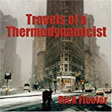 Travels of a Thermodynamicist