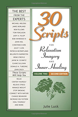 30 Scripts for Relaxation, Imagery & Inner Healing, Volume 2 - Second Edition [Julie T Lusk] (Tapa Blanda)