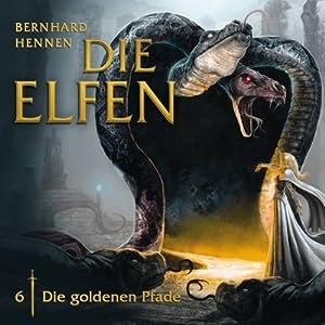 Die goldenen Pfade (Die Elfen 6) Hörspiel