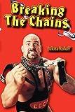 Breaking the Chains, Nikita Koloff, 1570901988