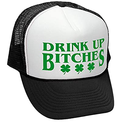 Drink up Bitches - st Paddy's Day Patricks - Adult Trucker Cap Hat