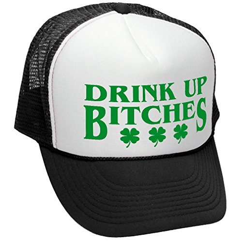 DRINK+UP+BITCHES+-+st+paddy%27s+day+patricks+-+Adult+Trucker+Cap+Hat%2C+Black