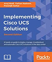 Implementing Cisco UCS Solutions, 2nd Edition Front Cover