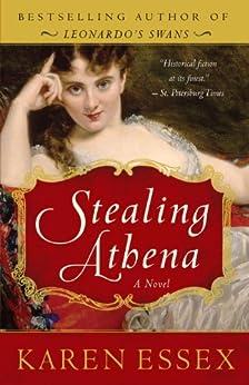 Stealing Athena: A Novel by [Essex, Karen]