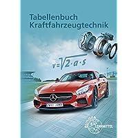 Tabellenbuch Kraftfahrzeugtechnik: Mit Formelsammlung