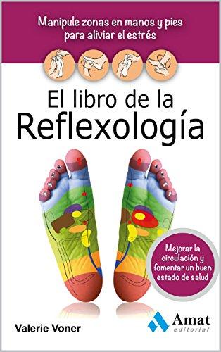 El Libro De La Reflexologia Spanish Edition Epub