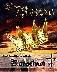 El Reino (Hijos de la Noche nº 1) (Spanish Edition)