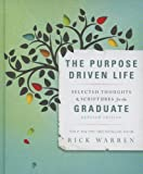 img - for The Purpose Driven Life Selected Thoughts and Scriptures for the Graduate book / textbook / text book