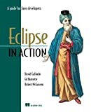 Eclipse in Action, David Gallardo and Ed Burnette, 1930110960
