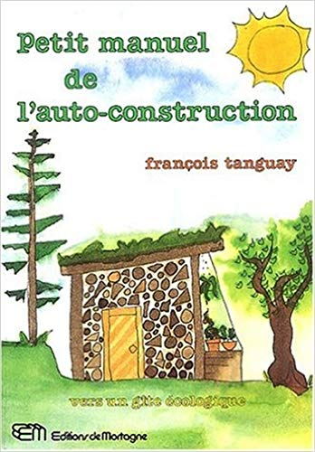 Petit manuel de lauto-construction (Mortagne Grand): Amazon.es ...