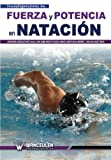 img - for Fuerza y potencia en natacion (Spanish Edition) book / textbook / text book