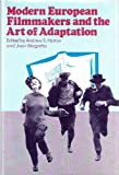 img - for Modern European filmmakers and the art of adaptation (Ungar film library) book / textbook / text book