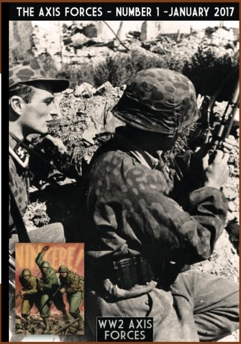 The Axis Forces 1 (WW2 Axis Forces) (Volume 1)