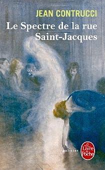 Le spectre de la rue Saint-Jacques par Contrucci