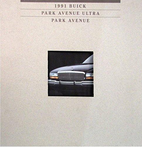 1991 BUICK PARK AVENUE ULTRA / PARK AVENUE PRESTIGE COLOR SALES BROCHURE - USA - NICE VINTAGE ORIGINAL !!