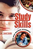 Study Skills for High School Students, Carol Carter and Dylan Lewis, 0974204439