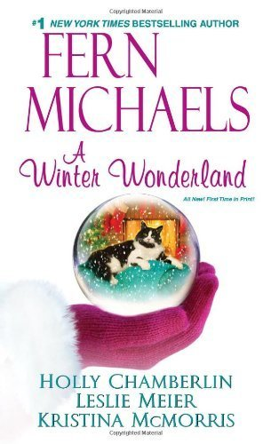 Book cover from A Winter Wonderland by Fern Michaels (2012-10-30) by Fern Michaels; Holly Chamberlin; Kristina Mcmorris; Leslie Meier