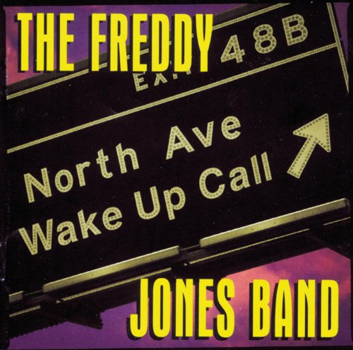 The Freddy Jones Band-North Avenue Wake Up Call-CD-FLAC-1995-FLACME Download