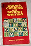 Codes, Ciphers and Secret Writing, Martin Gardner, 0671299549