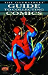Overstreet Guide To Collecting Comics...
