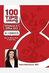 100 Tips using Windows 8.1 & Office 2013 Spiral-bound