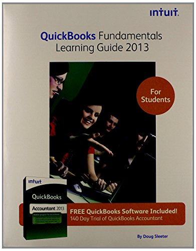 QuickBooks Fundamentals Learning Guide 2013 for Students