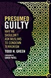 Presumed Guilty: Why We Shouldn't Ask Muslims to