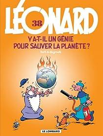 Léonard, Tome 38 : Y a-t-il un génie pour sauver la planète ? par de Groot