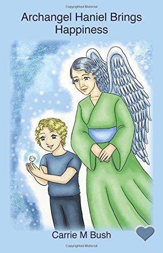 Archangel Haniel Brings Happiness (Volume 9) ebook