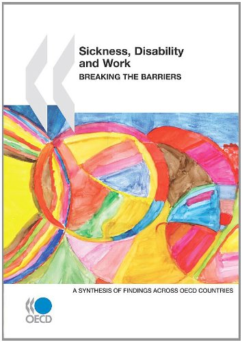 Sickness, Disability And Work: Breaking The Barriers - A Synthesis Of Findings Across OECD Countries