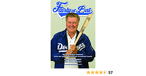 Fairly at Bat: My 50 years in baseball, from the batters box to the broadcast booth (English Edition)