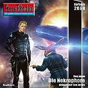 Die Nekrophore (Perry Rhodan 2698)   Uwe Anton