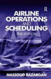 img - for Airline Operations and Scheduling by Massoud Bazargan (2010-08-28) book / textbook / text book