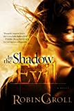 In the Shadow of Evil (Evil Series) (Volume 3)
