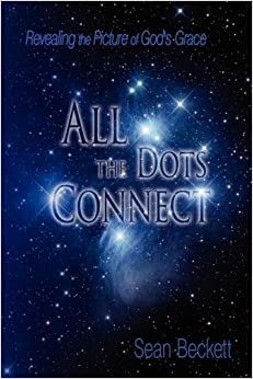 All The Dots Connect: Revealing the Picture of God's Grace