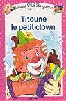 Titoune, le petit clown par Rocard