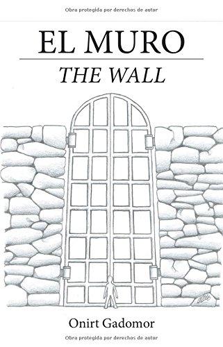 El muro  [Gadomor, Onirt] (Tapa Blanda)
