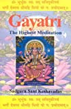 img - for Gayatri: The Highest Meditation by Sadguru Sant Keshavadas (2015-11-07) book / textbook / text book