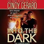 Into the Dark | Cindy Gerard