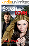 Splashdown: A Christian Contemporary Romance  with Suspense (Dangerous Series Book 3)